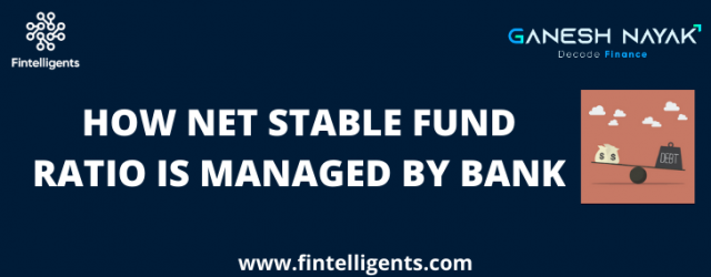 How Net Stable Fund Ratio is Managed by Bank