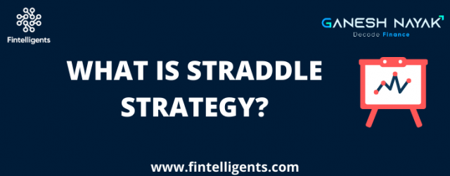 What is Straddle Strategy?